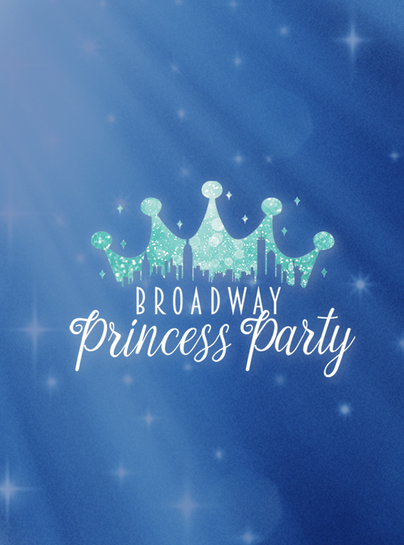 More Info for Broadway Princess Party